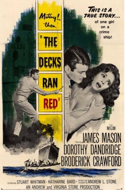 The Decks Ran Red (1958) James Mason, Dorothy Dandridge, Broderick Crawford, Stuart Whitman