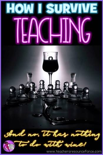 How I survive teaching - and no, it has nothing to do with wine! @resourceforce