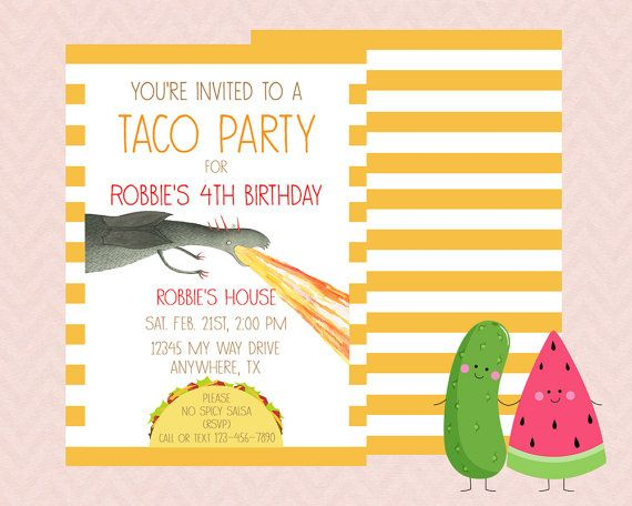 88d31603e4d9cfc6260c3de362bc6a9a dragon birthday dragon party best 25 dragons love tacos party ideas on pinterest,Taco Party Invitations