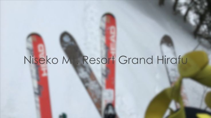 First time Ski trip in Japan 2016 #BelltaTravel #Skiing #Niseko #GrandHirafu #Hokkaido
