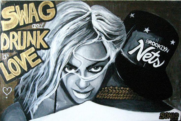 DRUNK.IN.LOVE. BEYONCE. 2013  - 50x75cm, akryl na płótnie.