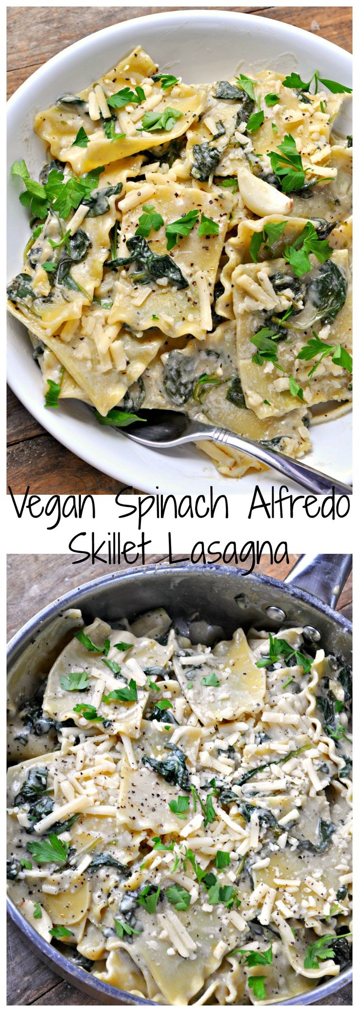 Super creamy, super easy alfredo sauce. Tossed with garlicky spinach and lasagna sheets. Cooked in a skillet and topped with vegan cheese. All melted together!