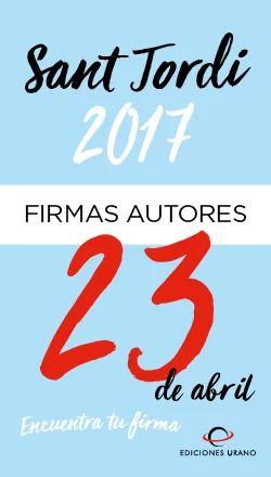 Aquí tenéis los horarios de las firmas de nuestros autores para el día de Sant Jordi