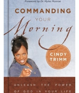 cindy trimm commanding your morning declarations pdf
