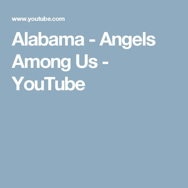 Alabama - Angels Among Us - YouTube