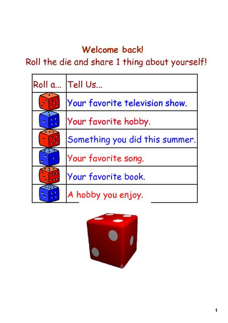 Could be an icebreaker for the first few days of school, or could be part of a math menu. For 1st or 2nd grade and up I would have them roll two dice and add the numbers together to find out what to tell about themselves. If part of a math menu, the things to tell could change often.