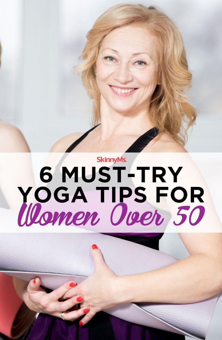 6 Must-Try Yoga Tips for Women Over 50