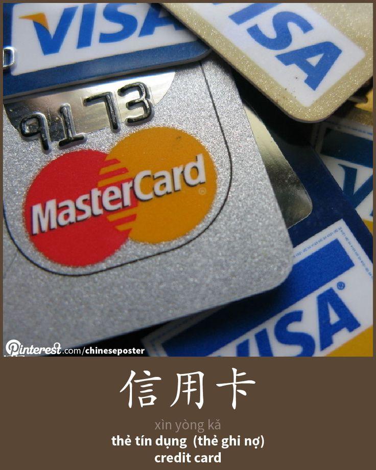 信用卡 - Xìn yòng kǎ - thẻ ghi nợ - credict card
