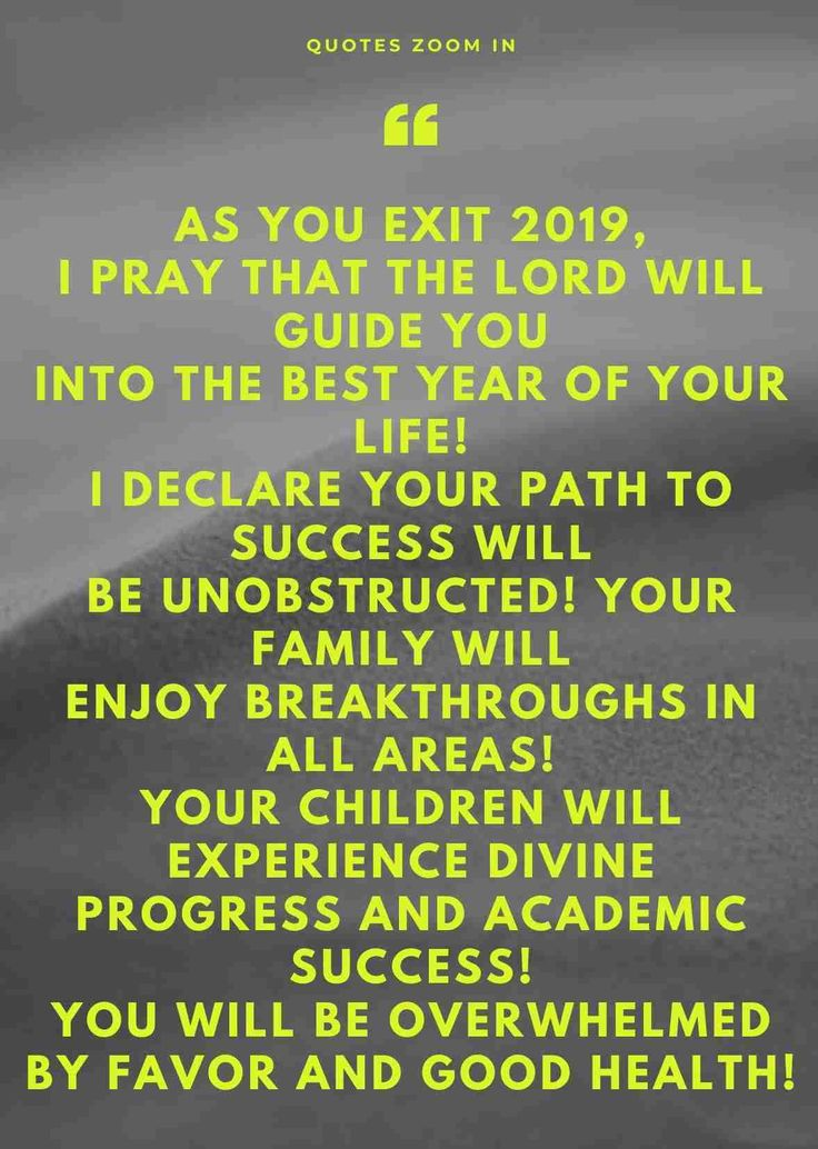 As you exit 2019, I pray that the lord will guide you into