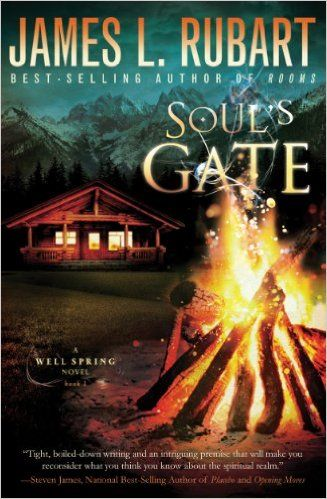 """Soul's Gate (A Well Spring #1) by James L. Rubart. Winner of 2013 Christy Award. """"Every now and then we get a break from reality. A glimpse into the other world that is more real than the reality we live in 99 percent of our days. The Bible is about a world of demons and angels and great evil and even greater glory."""""""