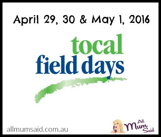 Tocal Field Days 2016 + Ticket Giveaway - All Mum Said