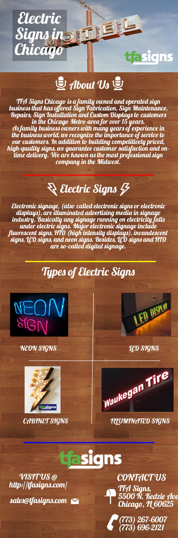 Tfa signs offers electric signs in Chicago. We provide variety of electric signs. We have experience of more than 20 years. We assure quality of our work and your satisfaction. Visit our site for more info or details. http://tfasigns.com