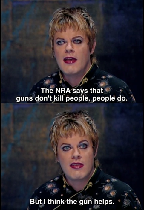 "Eddie Izzard - ""Guns don't kill people, people kill people, and monkeys do too (if they have a gun)."""