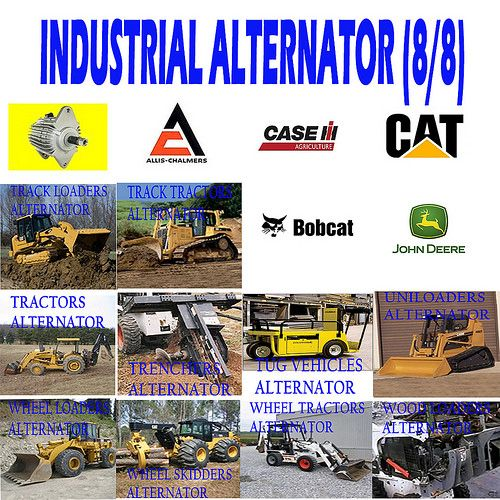 INDUSTRIAL ALTERNATOR (8/8) TRACK LOADERS, TRACK TRACTORS, TRACTORS, TRENCHERS, TUG VEHICLES, UNILOADERS ALTERNATOR
