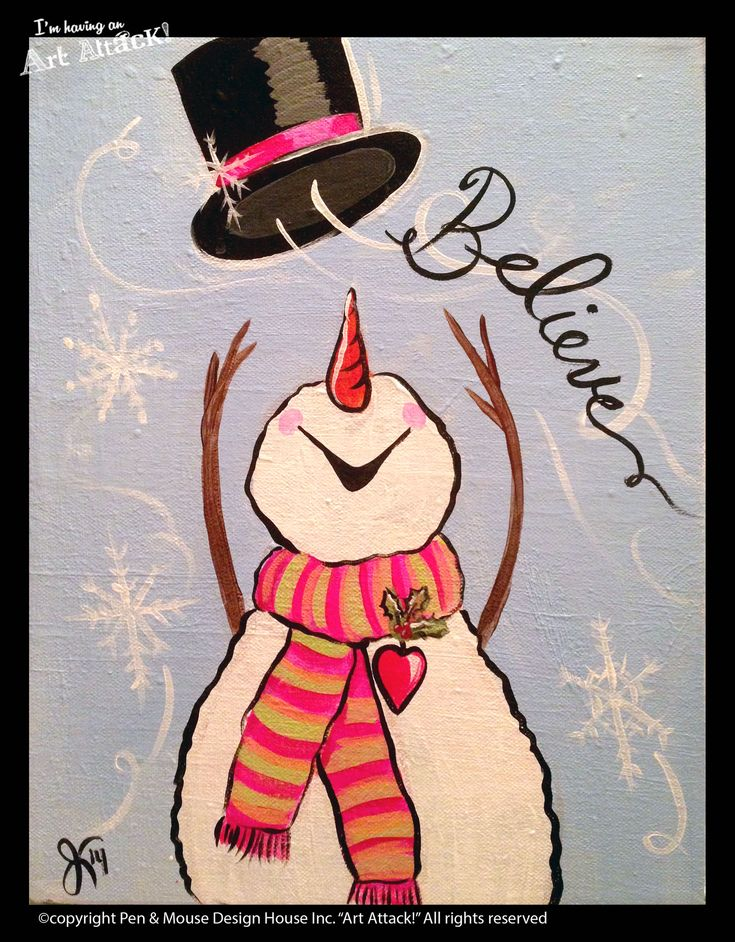 """Snowman Believe"" canvas ""I'm Having an Art Attack!"" social painting parties. Original artwork by Julie Kukreja. www.artattackpaintparty.com"