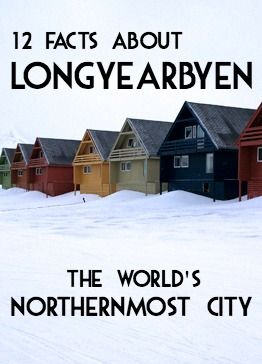 The world's northernmost city  – and Svalbard's only town with more than a handful of inhabitants – Longyearbyen is the base for tourism in Svalbard. We took a Maxi Taxi guided tour and learned these fun facts about Longyearbyen: