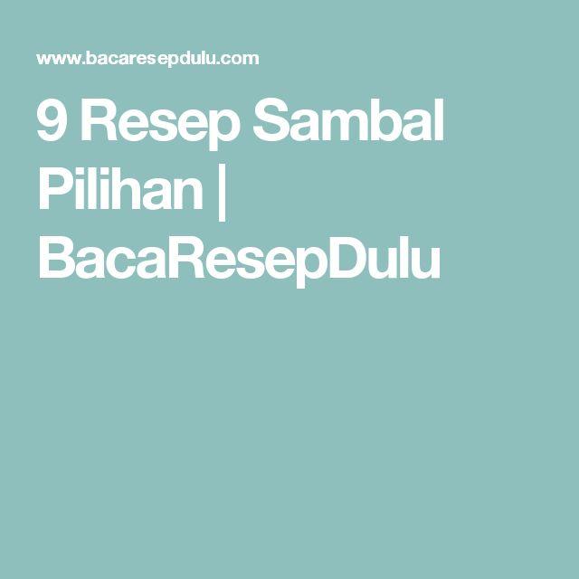 9 Resep Sambal Pilihan   BacaResepDulu