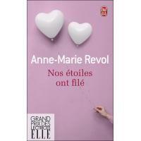 Nos étoiles ont filé - poche - Anne-Marie Revol - Livre - Fnac.com