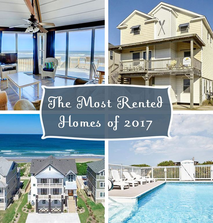 Seaside Vacations' most rented Outer Banks vacation homes of 2017.  #outerbanks #obx #travel #vacation #beach #wanderlust #escape