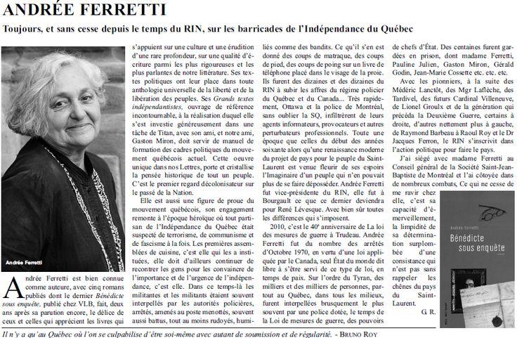 Le Pays du Québec, ce n'est pas juste de temps d'une élection, d'un discours, d'une intervention.   C'est l'affaire d'une vie.  Madame Andrée Ferretti en témoigne.