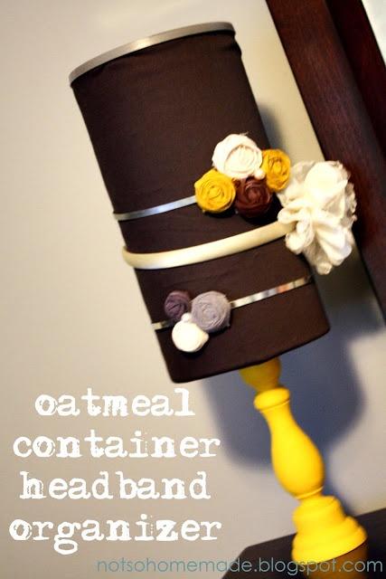 Not So Homemade: Oatmeal Container Headband Organizer