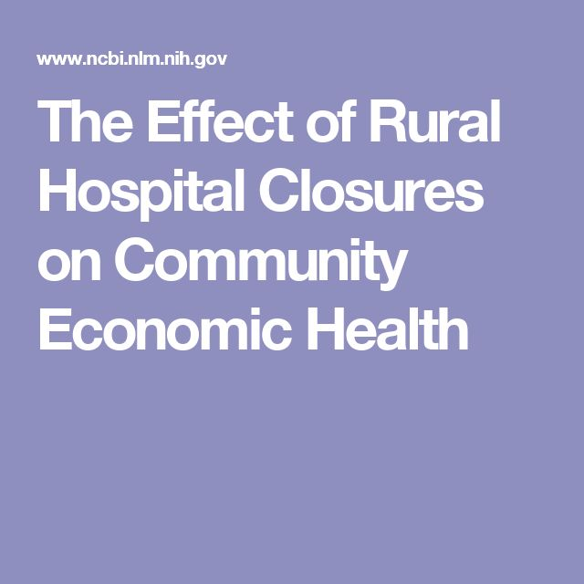 The Effect of Rural Hospital Closures on Community Economic Health