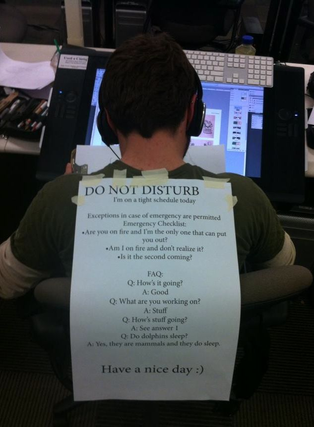 How to make a Do Not Disturb sign that will actually let you get work done.