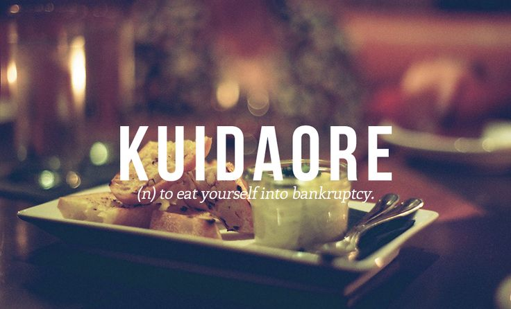 28 Beautiful Words The English Language Should Steal I've done this plenty of times, and I regret nothing.