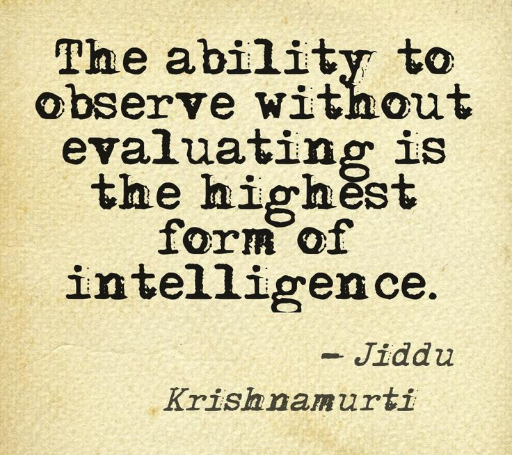 One of my Favourites - Why judge or define. Why limit the possibilities of life or put a person in a box of your beliefs. Just let them be. Quote by Jiddu Krishnamurti