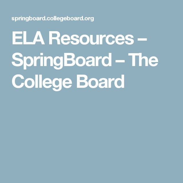 ELA Resources – SpringBoard – The College Board