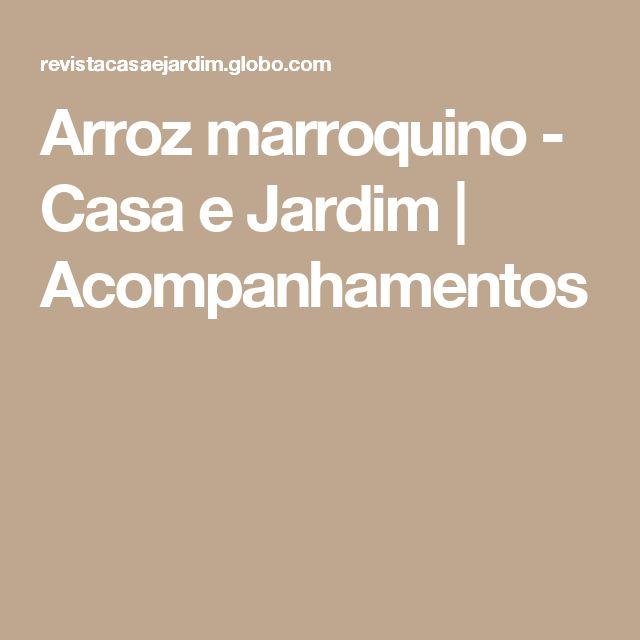 Arroz marroquino - Casa e Jardim | Acompanhamentos
