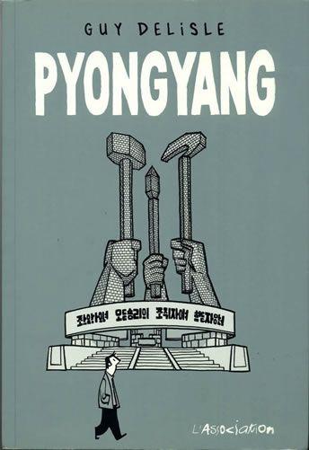 Pyongyang (lien achat fnac http://www.fr.fnac.be/a3717079/Guy-Delisle-Chroniques-de-Jerusalem-Fauve-d-or-d-Angouleme-prix-du-meilleur-album-2012 )