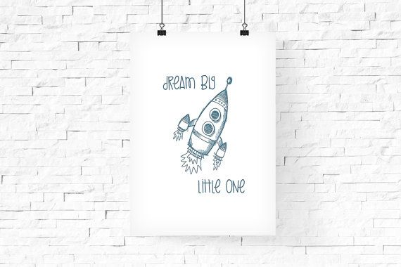 Rocket Printable Wall Art 8x10  Dream big little one   by FPD3sign