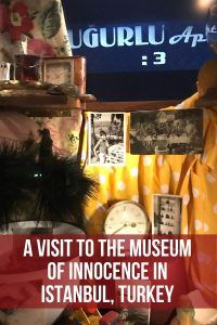 A visit to the Museum of Innocence in Istanbul, Turkey