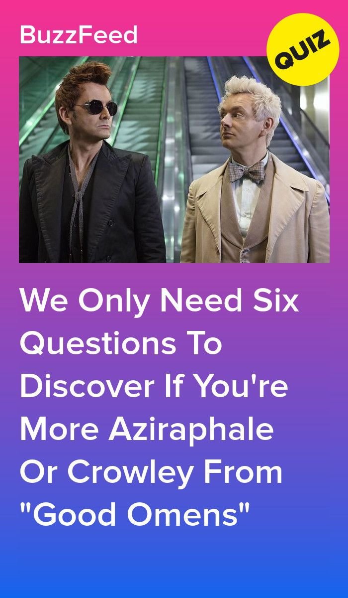 Are You More Like Crowley Or Aziraphale From Good Omens