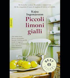 """Il Blog di Elisabetta: La mia nuova lettura: """"Piccoli Limoni Gialli"""" di K..."""