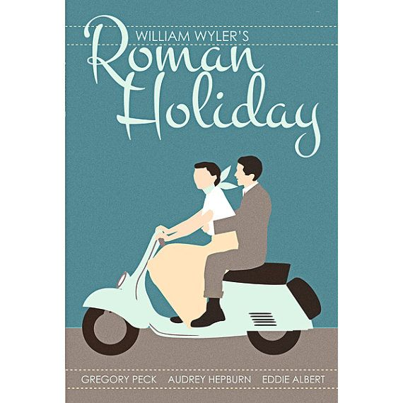 My absolute favourite film starring Audrey Hepburn and Gregory Peck Eddie Albert added to the comedy, but not the romance in Roman Holiday {modern poster for film is by Claudia Varosio}