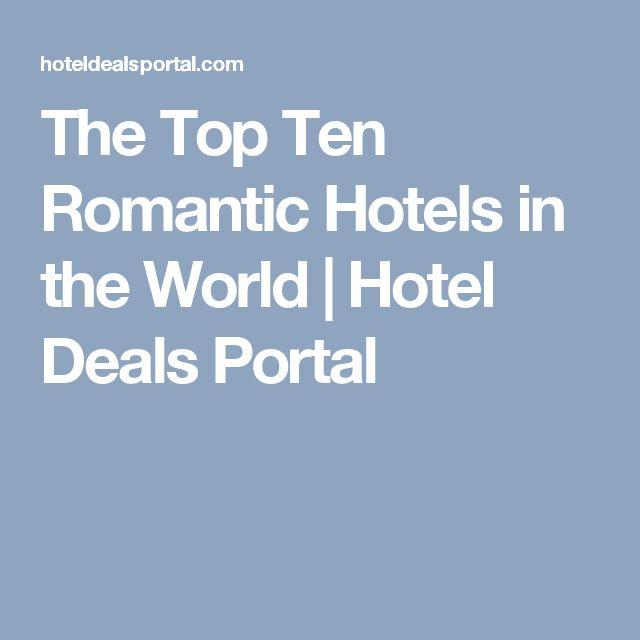 The Top Ten Romantic Hotels in the World   Hotel Deals Portal