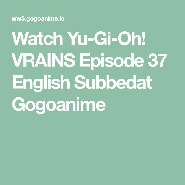 Watch Yu-Gi-Oh! VRAINS Episode 37 English Subbedat Gogoanime