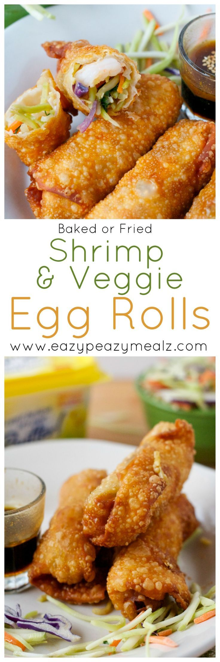Shrimp and Veggie Egg Rolls: These can be baked or fried and have a secret ingredient that makes them extra crunchy and delicious! Skip take out, make these babies! #sp -Eazy Peazy Mealz