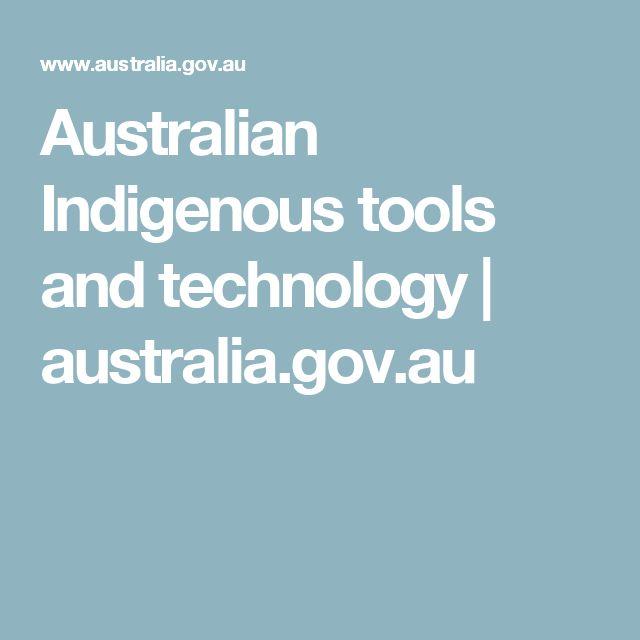 Australian Indigenous tools and technology   australia.gov.au