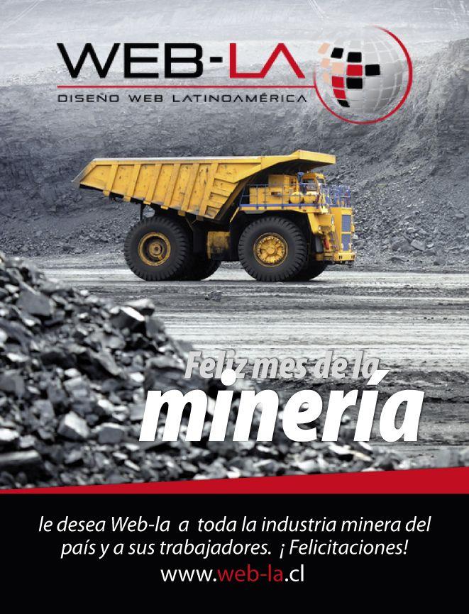 Web-LA les desea un feliz Mes de la Minería