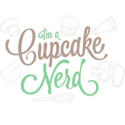 I'm a Cupcake Nerd t-shirt @Melissa Riggs Johnson, you totally need this!!!