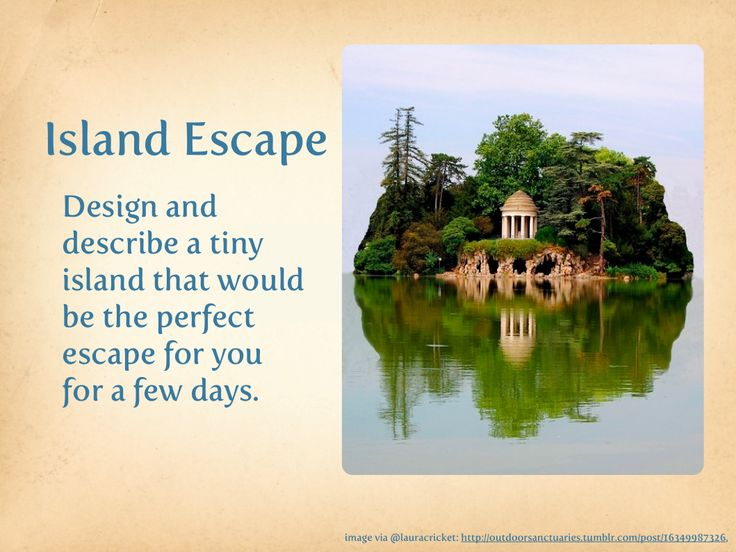 writing prompts: design an island escape