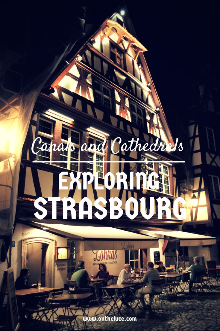 Exploring Strasbourg – canals and cathedrals, France