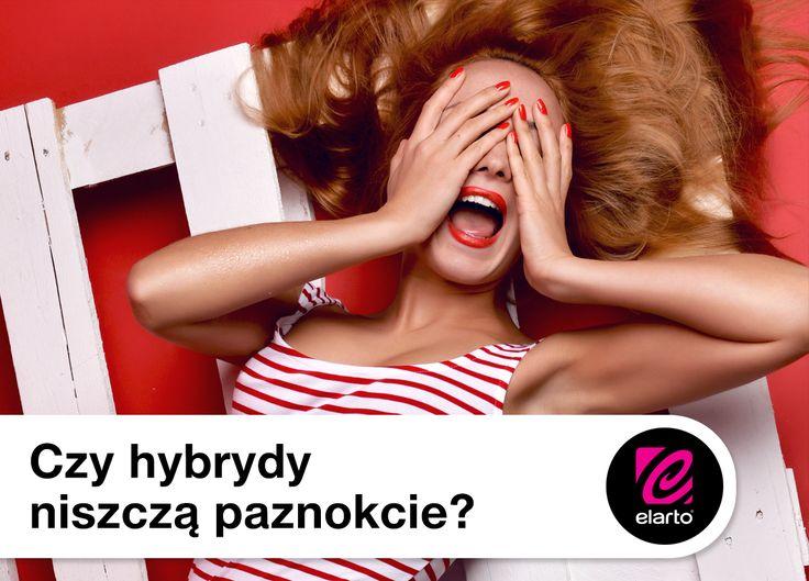 Czy hybrydy niszczą paznokcie? Sprawdź! http://blog.elarto.pl/poradnik/hybrydy-niszcza-paznokcie/
