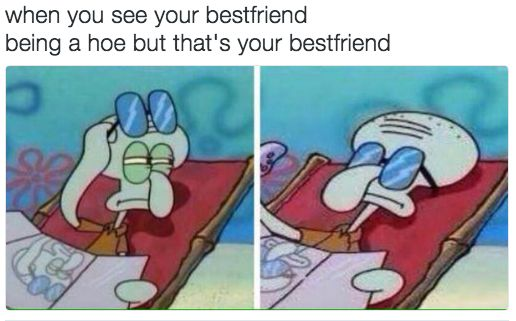 "On best friends: | Just A Bunch Of Really Good ""SpongeBob"" Memes"