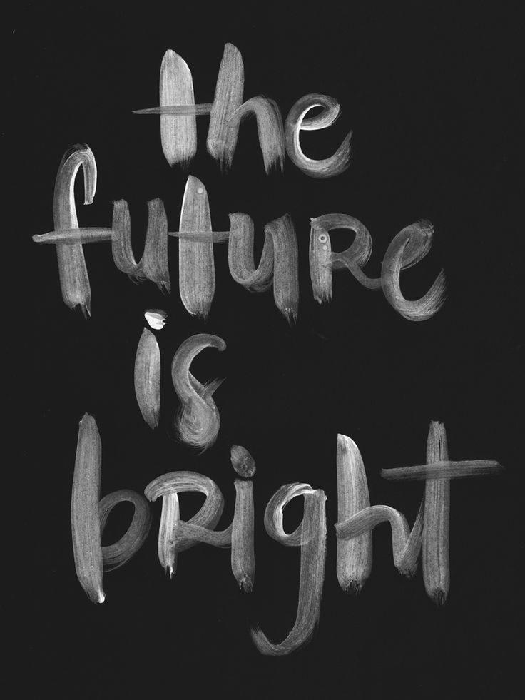 The Future Is Bright! #quotes #inspiration #positivity
