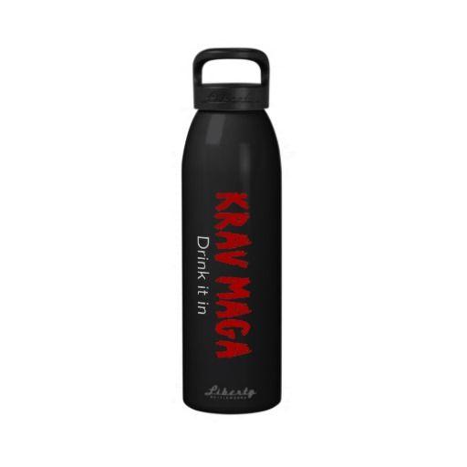 """Krav Maga """"Drink it in"""" Reusable Water Bottle"""