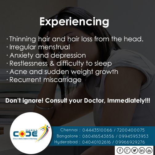 #PCOS #Symptoms Experiencing: ·         Thinning hair and hair loss from the head. ·         Irregular menstrual ·         Anxiety and depression ·         Restlessness & difficulty to sleep ·         Acne and sudden weight growth ·         Recurrent miscarriage Don't ignore! Consult your Doctor, Immediately!!!